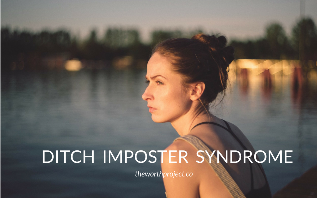 Ditch Imposter Syndrome
