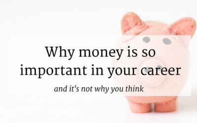 Why Money Is So Important In Your Career