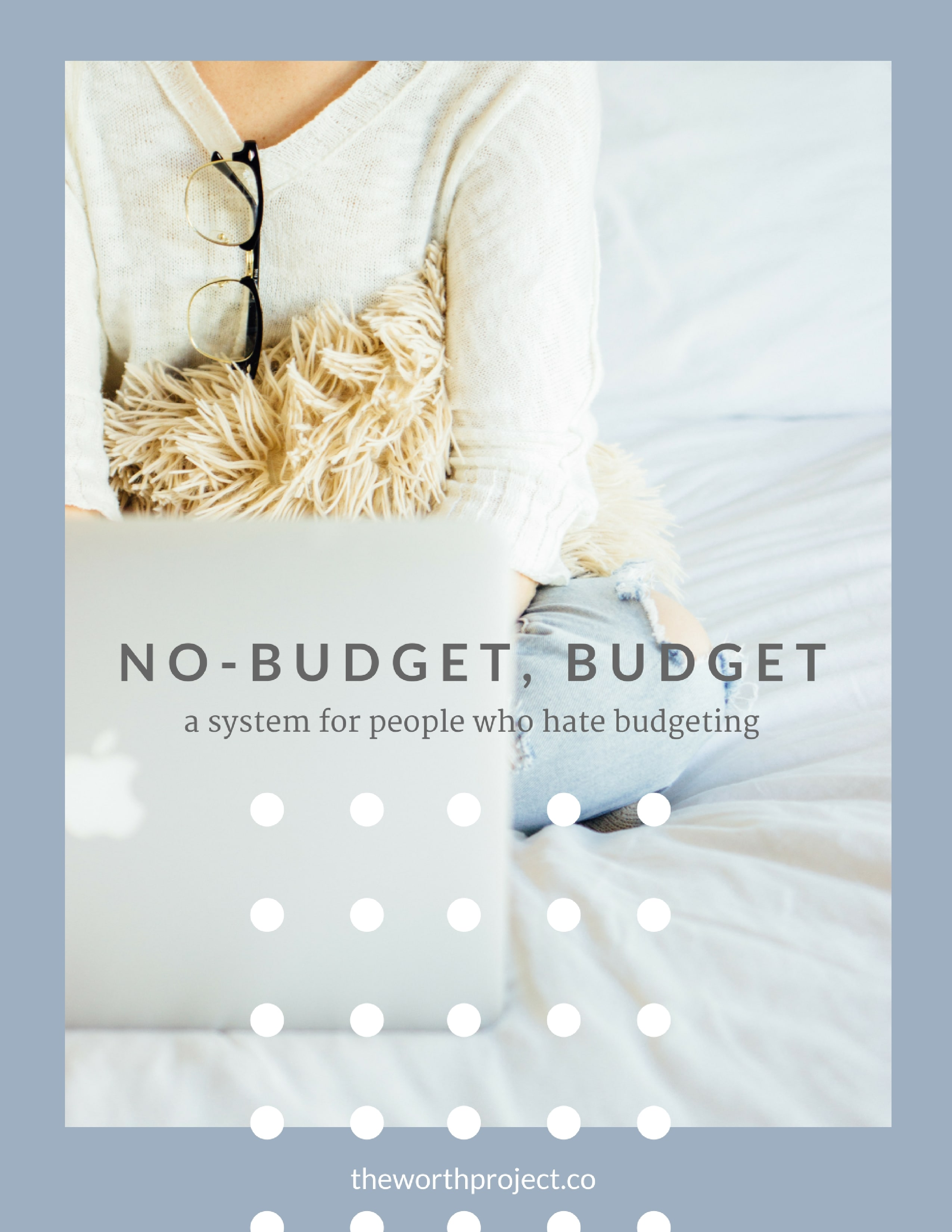 No Budget Workbook The Worth Project