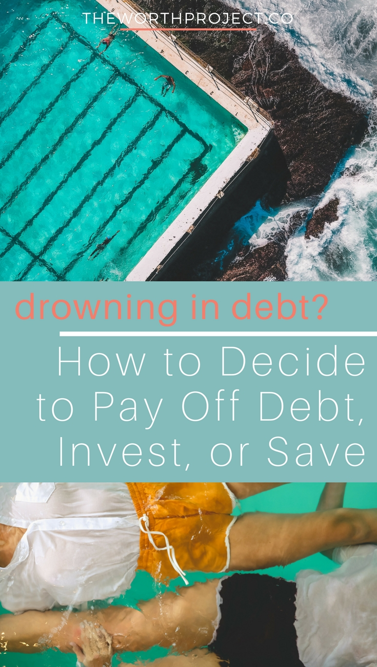 Should you pay off debt, save, or invest? - The Worth Project