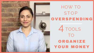 How to Stop Overspending – Tools to Organize Your Money