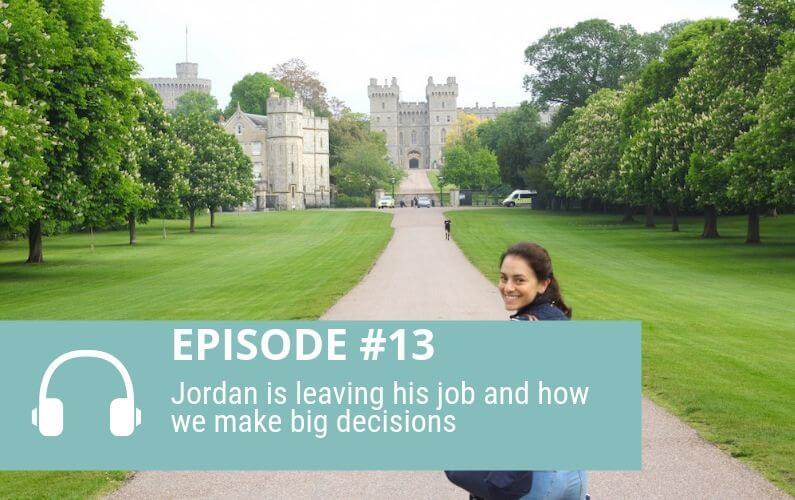 Episode 13: How we make big decisions