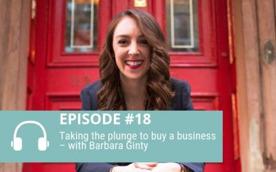 Taking the plunge to buy a business – with Barbara Ginty