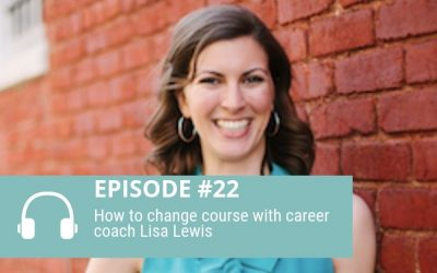 Episode 21: How to change course with Lisa Lewis